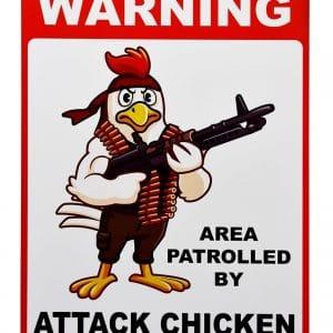 attack chicken sign